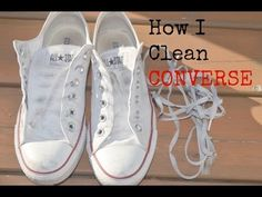 How I Clean Converse. Youtuber shows how to clean your chucks and laces.