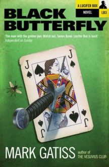 Black Butterfly by Mark Gatiss, now listed on BookLikes