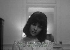 She continues to create a world entirely of her own. - French Film