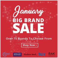 Start your new year by saving money... Well, Christmas has gone again for another year but the celebrations do not end there. Our Big Brand Sale has now begun with savings across the entire range.