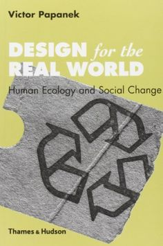 Design for the Real World: Human Ecology and Social Chang... https://www.amazon.co.uk/dp/0500273588/ref=cm_sw_r_pi_dp_rThLxbKFYX44D