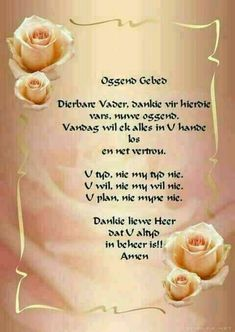 Pray Quotes, Bible Quotes, Lekker Dag, Afrikaanse Quotes, Goeie More, Heres To You, Good Morning Greetings, Prayer Board, Morning Wish