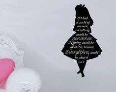 Alice in Wonderland Silhouette - Everything Would Be Nonsense Quote Wall Decal 12x23 (Black)