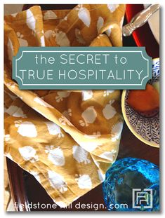 The secret to true hospitality, from those who do it beautifully!