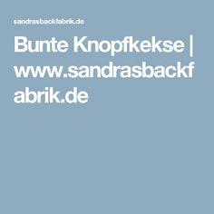 Bunte Knopfkekse | www.sandrasbackfabrik.de