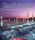 Enchantment of the World: Saudi Arabia by Nel Yomtov
