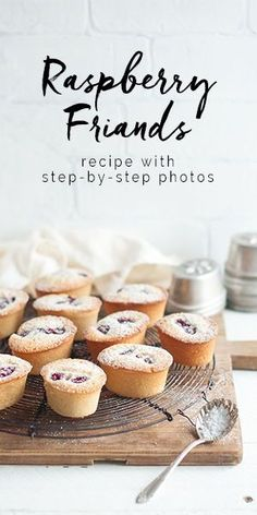 A delicious and easy recipe for Raspberry Friands with step-by-step photos, including notes for making Mini Raspberry Friands. Mini Desserts, Sweet Desserts, Easy Desserts, Delicious Desserts, Pastry Recipes, Cupcake Recipes, Baking Recipes, Dessert Recipes, Friands Recipe