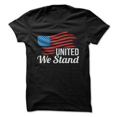 Great fourth of july shirt! united we stand t-shirt