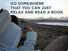 travel, relax, read.