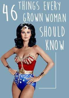 46 Things Every Grown Woman Should Know