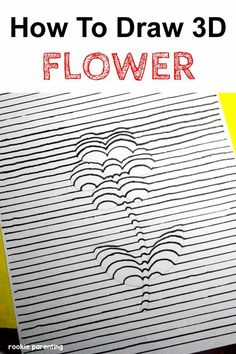 Draw A 3D Flower - Visual #Science #ExperimentForKids