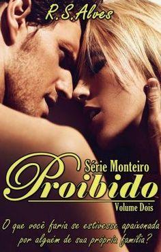 """Recomendo que leia """" Série Monteiro - Proibido - Livro II """" no #Wattpad. #Romance"""