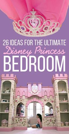 26 Ideas For The Ultimate Disney Princess Bedroom-- Some AWESOME diys for elsewhere the house as well!