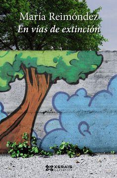 En vías de extinción / María Reimóndez