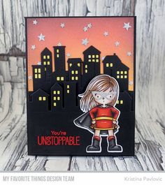 Stamps: You're Super Die-namics: You're Super, Our Town  Kristina Pavlovic #mftstamps