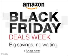 HOT!  Amazon – Black Friday Deals Week!