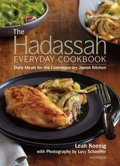 The Hadassah Everyday Cookbook (Daily Meals for the Contemporary Jewish Kitchen) by Leah Koenig #kosher