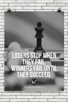 LOSERS STOP WHEN THEY FAIL | Poster – PutMotivationOn Follow all our motivational and inspirational quotes. Follow the link to Get our Motivational and Inspirational Apparel and Home Décor. #quote #quotes #qotd #quoteoftheday #motivation #inspiredaily #inspiration #entrepreneurship #goals #dreams #hustle #grind #successquotes #businessquotes #lifestyle #success #fitness #businessman #businessWoman #Inspirational
