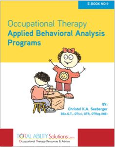 Free ebook: ABA Programs- Occupational Therapy Applied Behavioural Analysis Programs