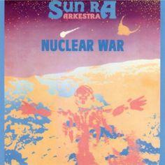 Sun Ra & His Outer Space Arkestra - Nuclear War (CD)