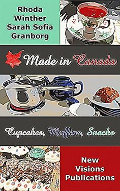 Made in Canada - Cupcakes, Muffins & Snacks: Ein Rezept-B… Vancouver, Muffins, Cupcakes, Snacks, Canada, How To Make, Backen, Food Recipes, Pictures