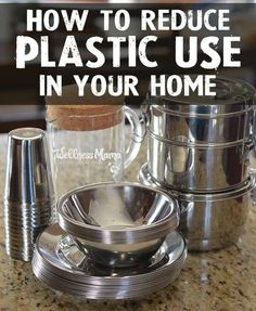 How (and why) it is so important to reduce plastic use and baby steps you can take to use plastic-free alternatives in your home.