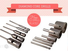 Diamond Core Drills By Eternal Tools. Use to drill a hole through plates and you can make all sorts of wonderful things...cake stands, bird feeders, jewellery, add pieces to your mosaic
