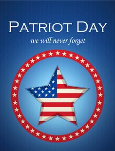 #PatriotDay Best #Wishes, #Greeting, & #Blessing #Cards & Ecards #America #usa