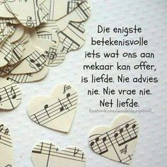 Photo Quotes, Picture Quotes, Qoutes, Life Quotes, Afrikaanse Quotes, Goeie More, Thing 1, Sweet Quotes, Sweet Sayings
