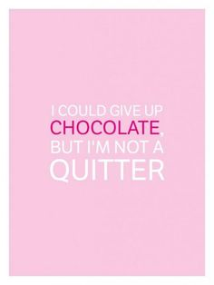October 28 is National Chocolate Day, so to celebrate, we've gathered the very best chocolate quotes and funny chocolate memes out there. Dessert Quotes, Cupcake Quotes, Cookie Quotes, Candy Quotes, Food Quotes, Quotes Quotes, Chocolate Humor, Chocolate Quotes, Chocolate Day