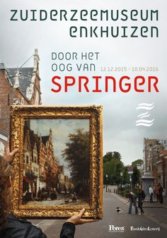 Door het oog van Springer in het Zuiderzeemuseum 10 april 2016
