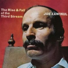 Joe Zawinul - The Rise & Fall Of The Third Stream (Vortex, Produced by Joel Dorn. Design by Marvin Israel. Photograph by Lee Friedlander. Kermit, Lee Friedlander, Indian Music, Album Cover Design, The Joe, All That Jazz, Music Pictures, Jazz Blues, Album Covers