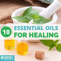 Best Essential Oils for Healing: The Top 10 and How to Use Them!