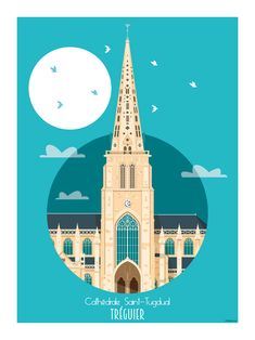 Cathédrale Saint-Tugdual All Over The World, Around The Worlds, Rouen, Le Havre, Poster Vintage, All Poster, Paris, Saint, Illustration