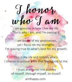 """""""I honor who I am. I am genuine in how I live my life. This is who I am, I am … """"I honor who I am. I am genuine in how I live my life. This is who I am, I am owning it. I'm staying true to what's best for my growth. Positive Affirmations Quotes, Self Love Affirmations, Morning Affirmations, Affirmation Quotes, Positive Quotes, Mantra, 5am Club, Believe, The Embrace"""
