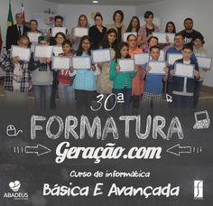 Produção visual para a Pagina do Facebook da ABADEUS, Sobre a formatura do curso de informatica básica e avançada do projeto Geração.com!