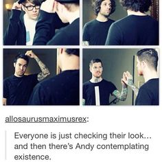 I'm Andy<<< Yep.<<<wen ur whole squad is looking at themselves in the mirror and your like andy