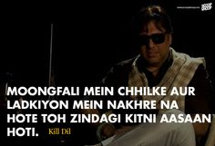 26 Not-So-Famous Hindi Dialogues you definitely must not miss. We are so fortunate to have such profound Bollywood dialogues. Bollywood Love Quotes, Bollywood Posters, Famous Dialogues, Movie Dialogues, Lyric Quotes, Hindi Quotes, Quotations, Qoutes, Lyrics