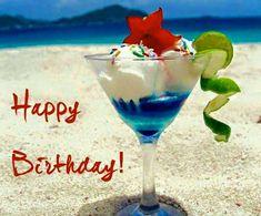 Used Happy Birthday beach drinks Happy Birthday Drinks, Happy Birthday Meme, Happy Birthday Pictures, Happy Birthday Messages, Happy Birthday Greetings, Birthday Memes, Card Birthday, Birthday Ideas, Birthday Gifts
