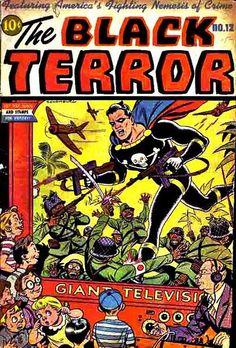 The Black Terror 12 Golden Age Comic Comic Book Superheroes, Comic Book Characters, Comic Book Heroes, Comic Books Art, Comic Character, Book Cover Art, Comic Book Covers, Alternative Comics, Comic Manga