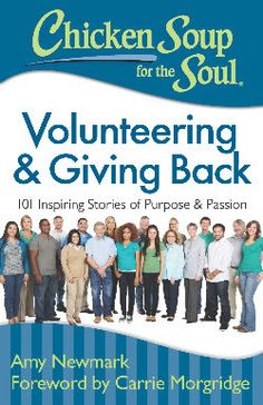 Chicken Soup for the Soul: Volunteering & Giving Back #Review & #Giveaway @ChickenSoupSoul #ChickenSoupSoul