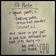 mamascout: miracle pit paste - diy deodorant     Not sure about this but I know who will want to try.