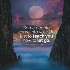 Positive Quotes : QUOTATION – Image : Quotes Of the day – Description Some people come into your life just to teach you how to let go.. Sharing is Power – Don't forget to share this quote ! https://hallofquotes.com/2018/04/15/positive-quotes-some-people-come-into-your-life-just-to-teach-you-how-to-let-go/