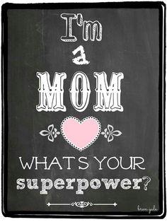 I am a MOM