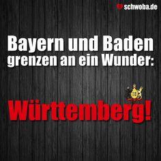 Bayern und Baden grenzen an ein Wunder: Württemberg