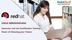 RHCSA Training Course from Hub4Tech includes detailed course that covers the requirements for passing the Red Hat Certified System Administrator exam.