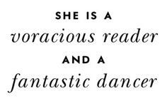 @Macyn Kvanvig....you are the reader for sure and perhaps a fantastic dancer? from kate spade
