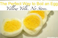 Easiest way to boil an egg yellow yolks every time no stove needed
