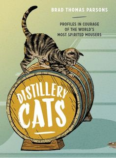 5 stars for Distillery Cats by Brad Thomas Parsons!