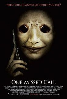 One Missed Call (2008 film) - Wikipedia, the free encyclopedia